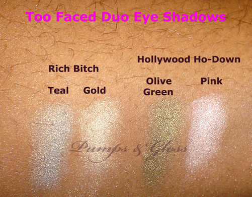 Too Faced Duo Eye Shadows: L to R: Rich Bitch and Hollywood Ho-Down