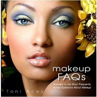 Makeup FAQs by Toni Acey